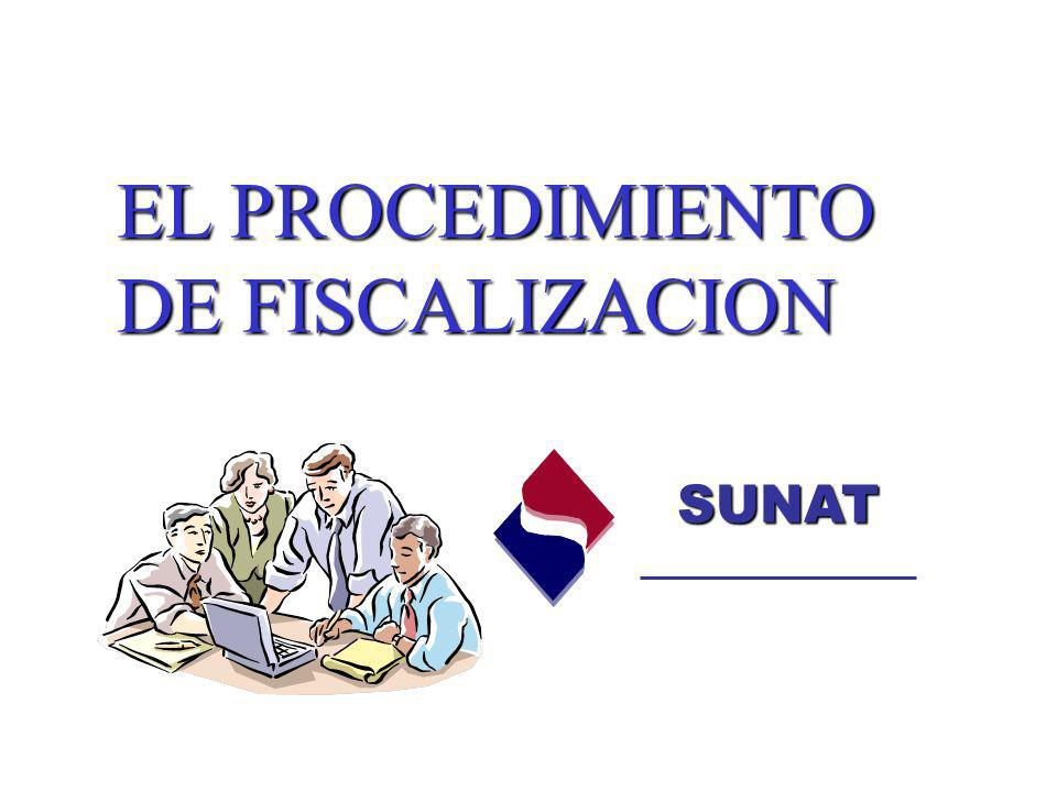 EL PROCEDIMIENTO DE FISCALIZACION