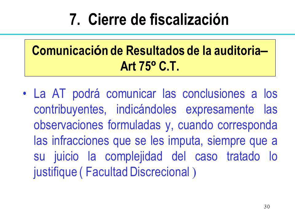 Comunicación de Resultados de la auditoria– Art 75º C.T.