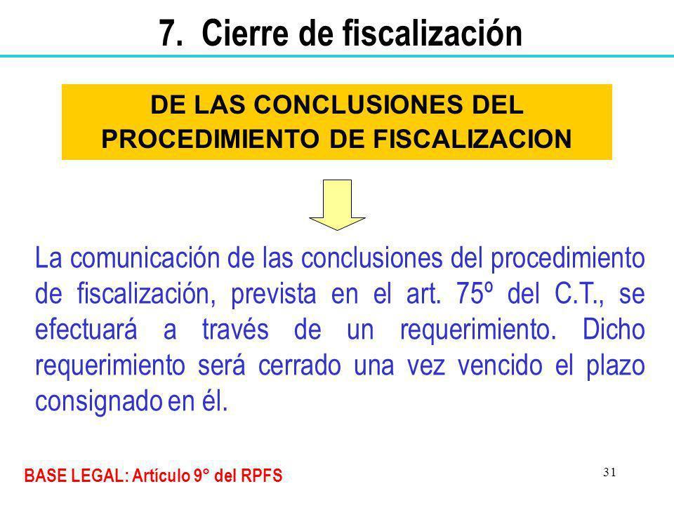 DE LAS CONCLUSIONES DEL PROCEDIMIENTO DE FISCALIZACION