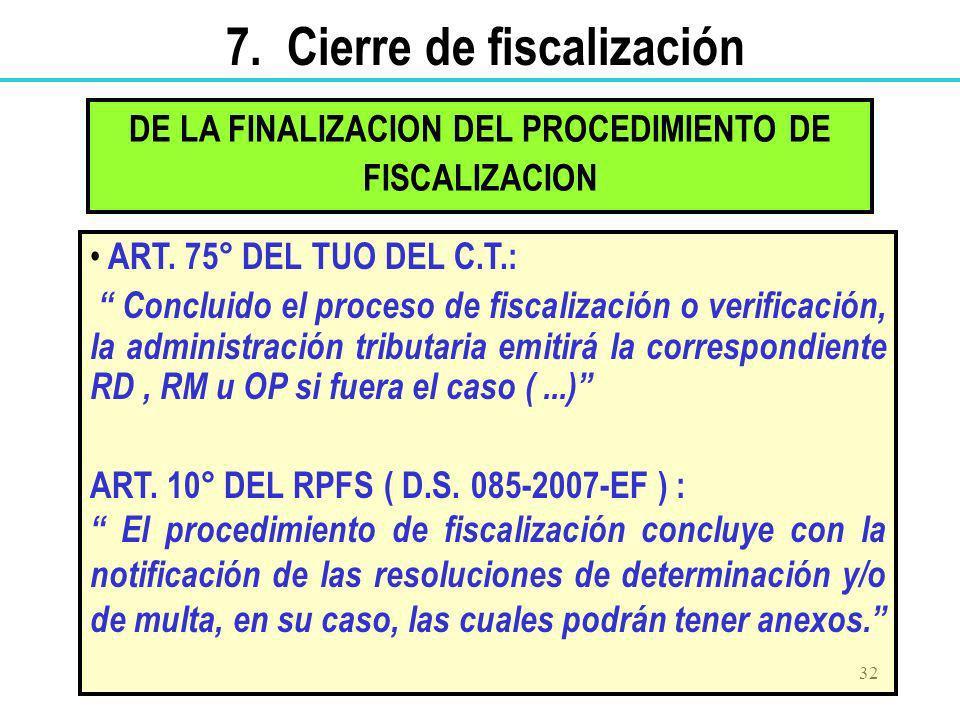 DE LA FINALIZACION DEL PROCEDIMIENTO DE FISCALIZACION