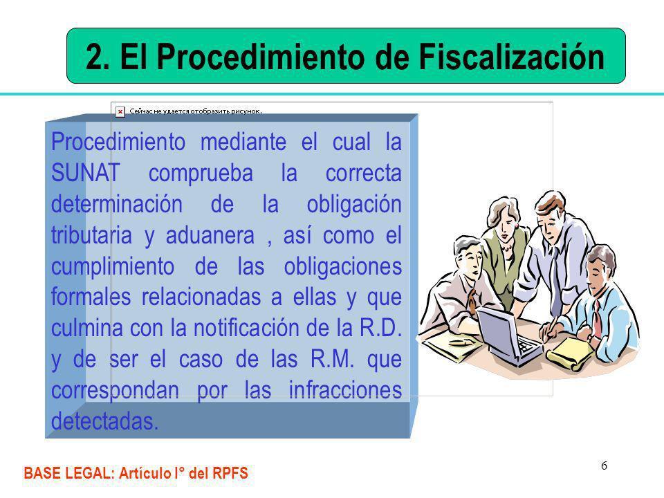 2. El Procedimiento de Fiscalización