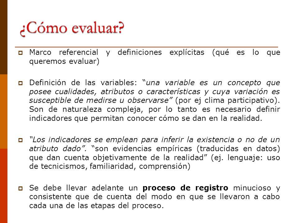 ¿Cómo evaluar Marco referencial y definiciones explícitas (qué es lo que queremos evaluar)