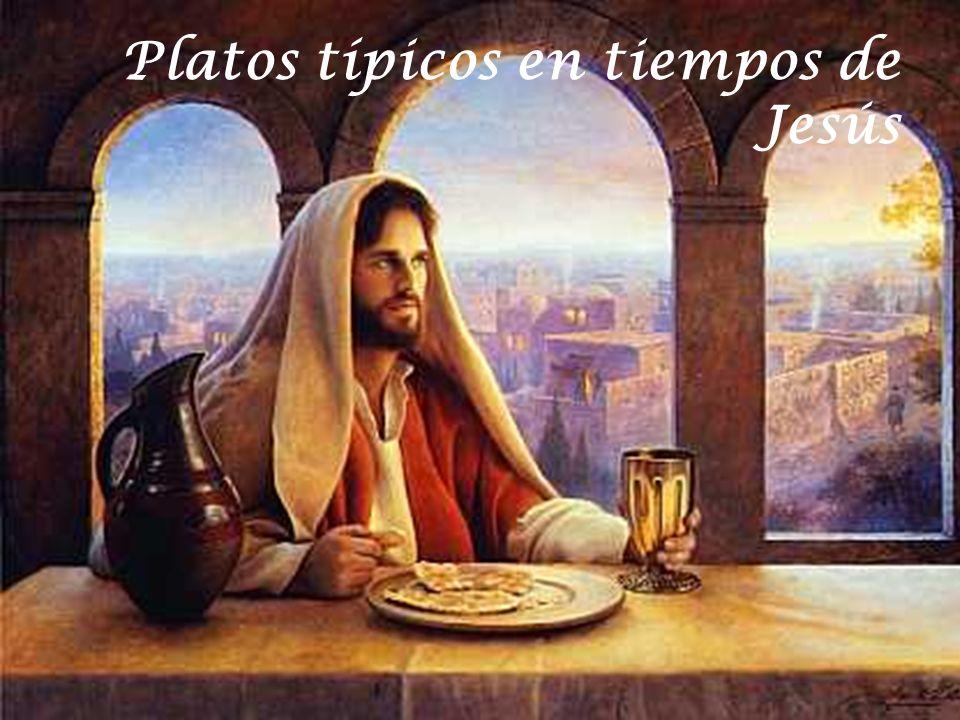 Platos típicos en tiempos de Jesús