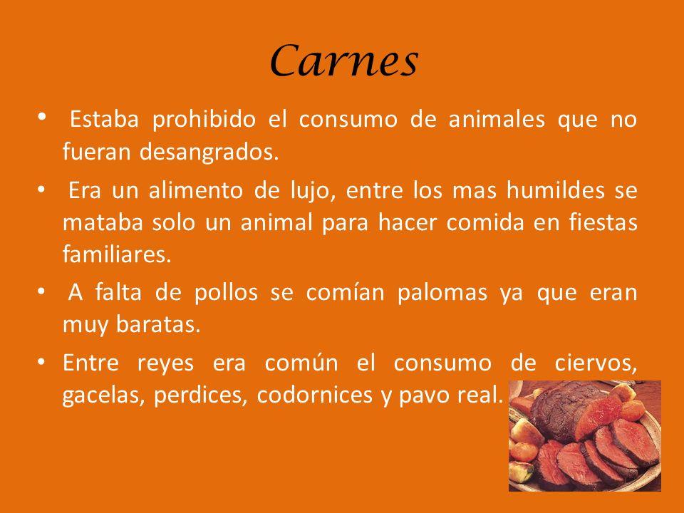 Carnes Estaba prohibido el consumo de animales que no fueran desangrados.