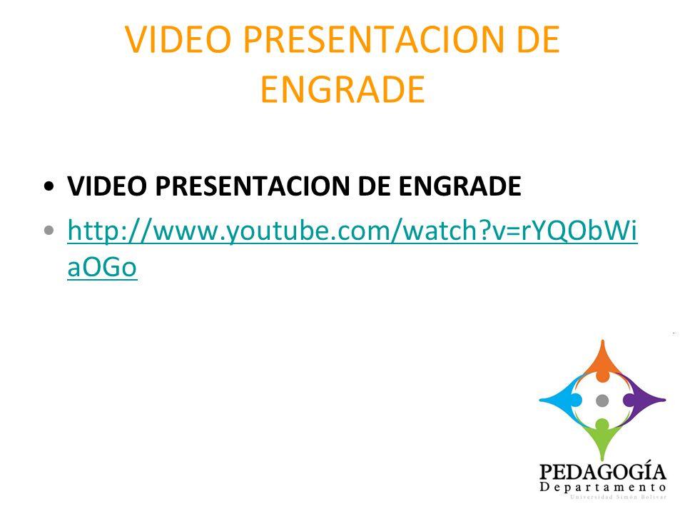 VIDEO PRESENTACION DE ENGRADE