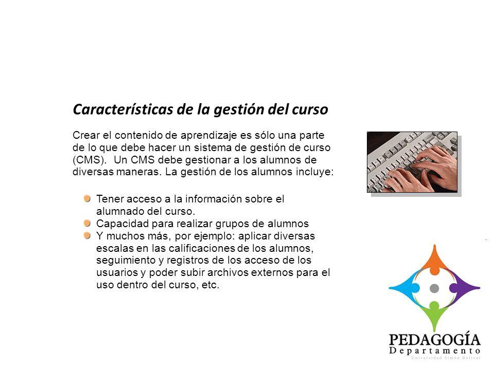 Características de la gestión del curso