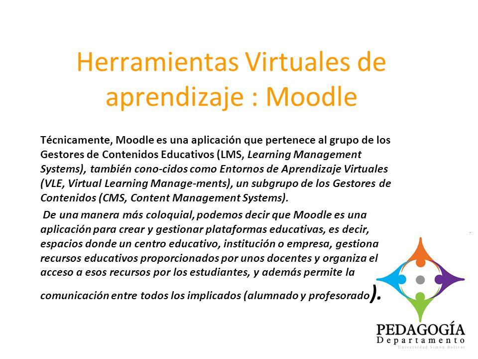 Herramientas Virtuales de aprendizaje : Moodle