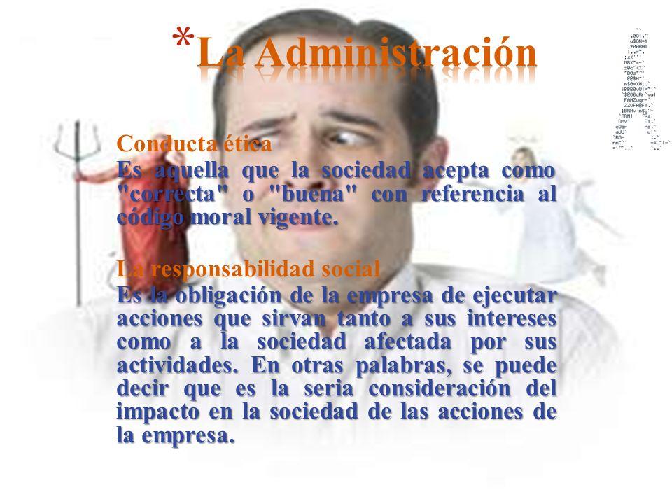 La Administración Conducta ética