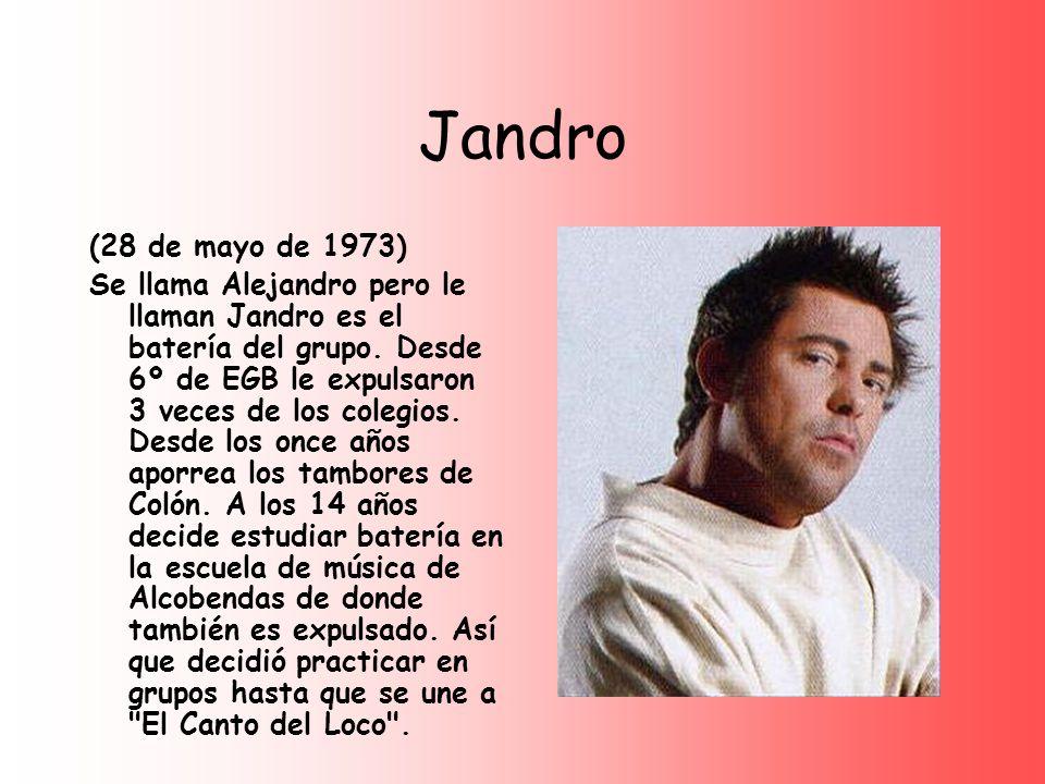 Jandro (28 de mayo de 1973)