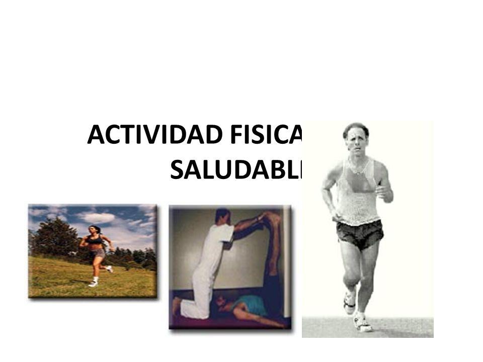 ACTIVIDAD FISICA Y VIDA SALUDABLE