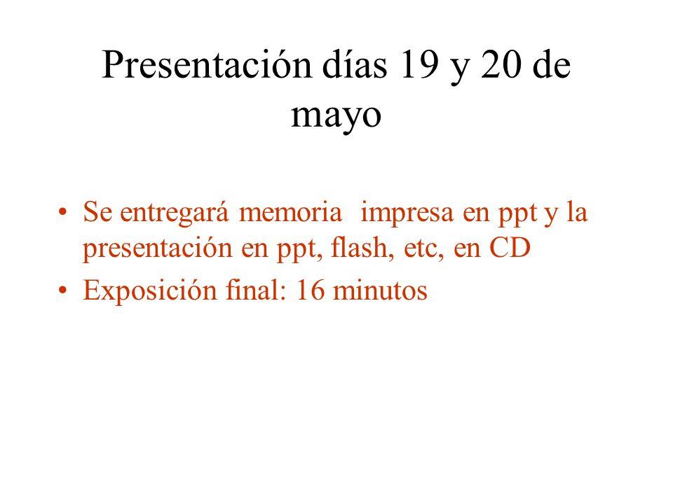 Presentación días 19 y 20 de mayo