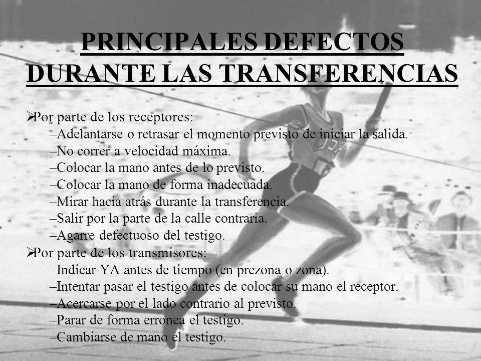 PRINCIPALES DEFECTOS DURANTE LAS TRANSFERENCIAS