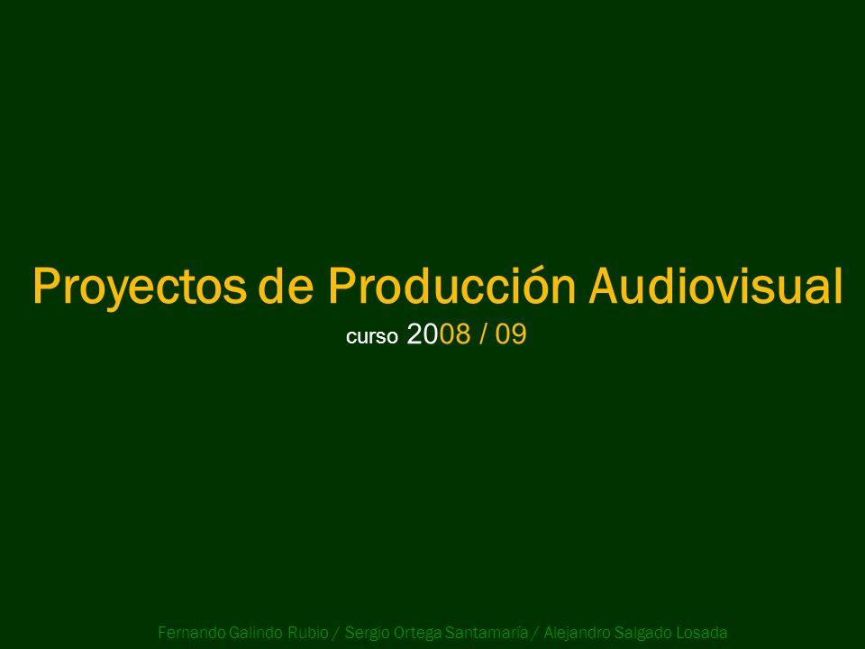 Proyectos de Producción Audiovisual
