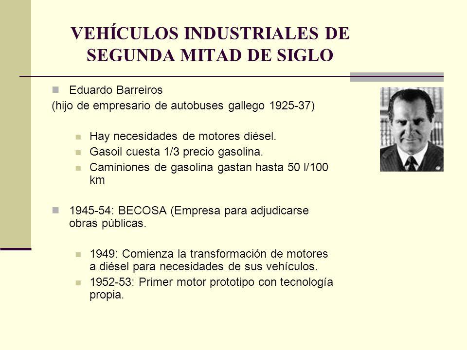 VEHÍCULOS INDUSTRIALES DE SEGUNDA MITAD DE SIGLO