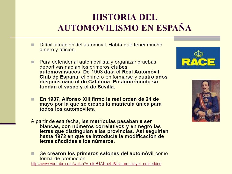HISTORIA DEL AUTOMOVILISMO EN ESPAÑA