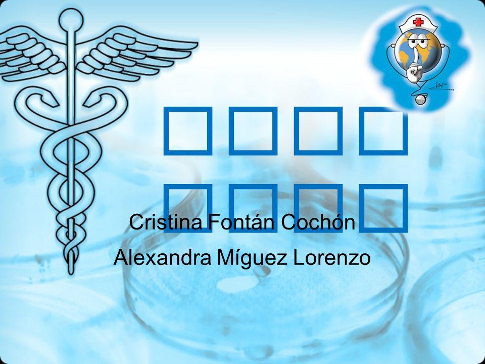 Cristina Fontán Cochón Alexandra Míguez Lorenzo