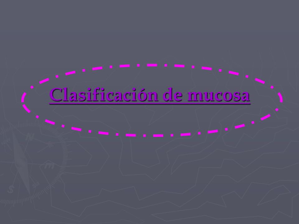 Clasificación de mucosa