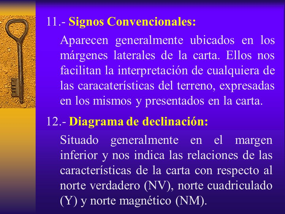 11.- Signos Convencionales: