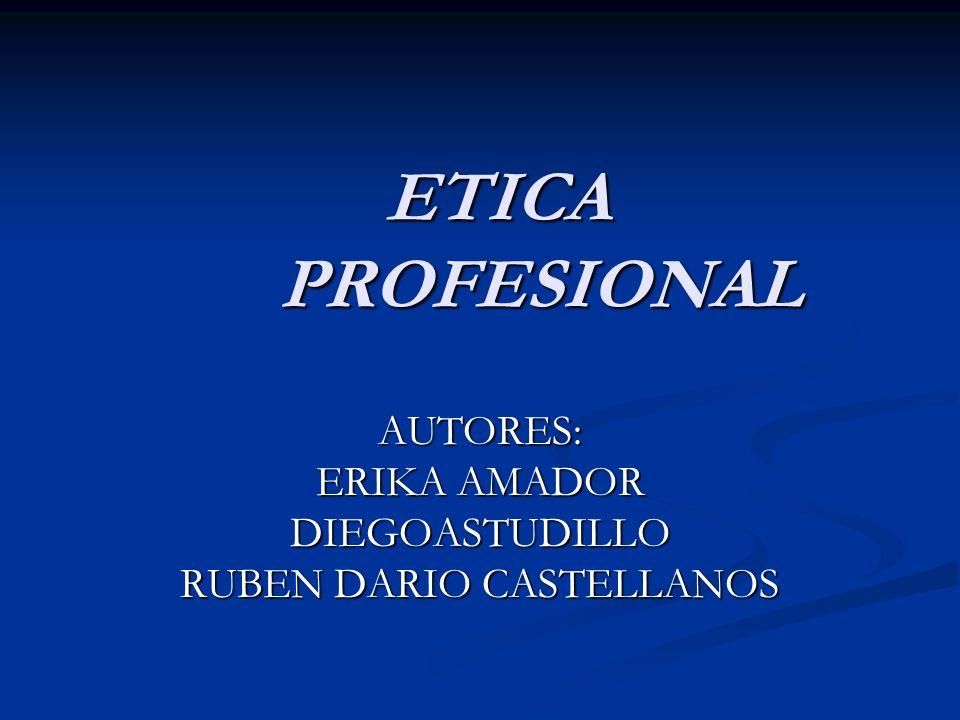 AUTORES: ERIKA AMADOR DIEGOASTUDILLO RUBEN DARIO CASTELLANOS