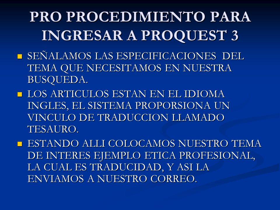 PRO PROCEDIMIENTO PARA INGRESAR A PROQUEST 3