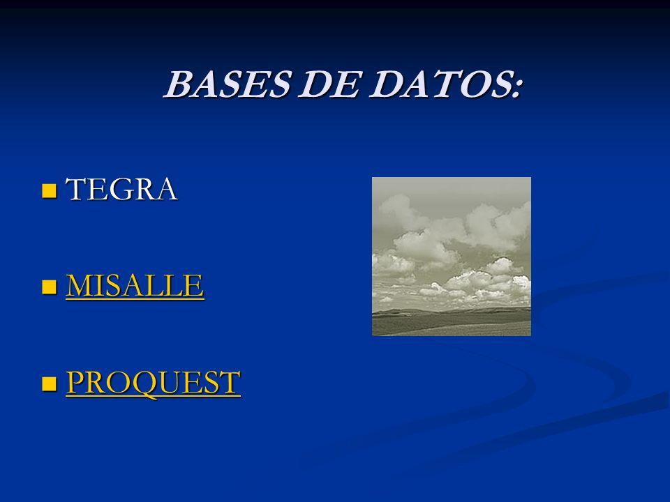 BASES DE DATOS: TEGRA MISALLE PROQUEST