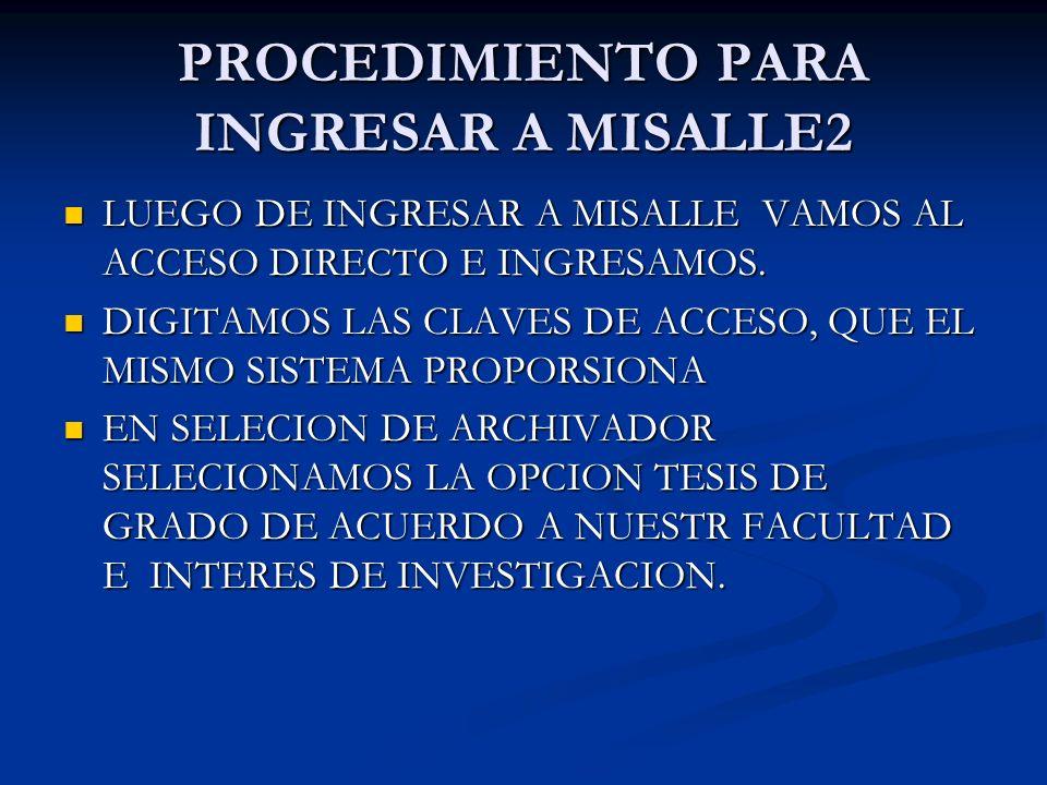 PROCEDIMIENTO PARA INGRESAR A MISALLE2