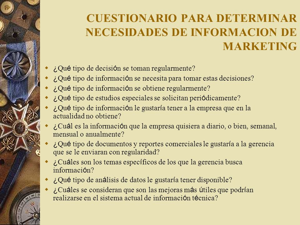 CUESTIONARIO PARA DETERMINAR NECESIDADES DE INFORMACION DE MARKETING