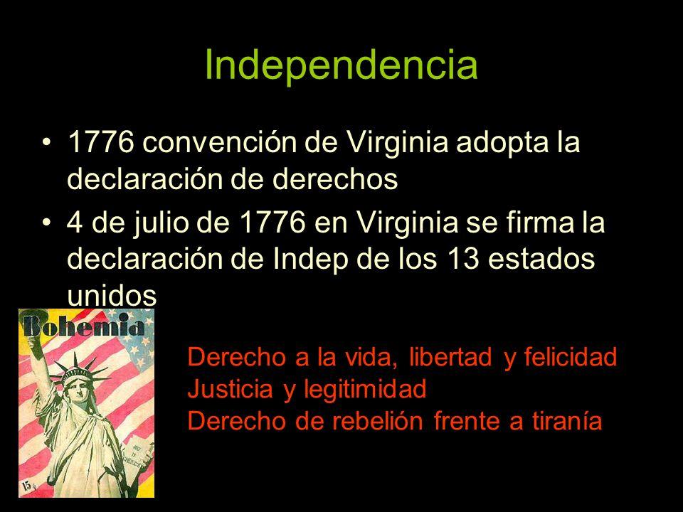Independencia 1776 convención de Virginia adopta la declaración de derechos.
