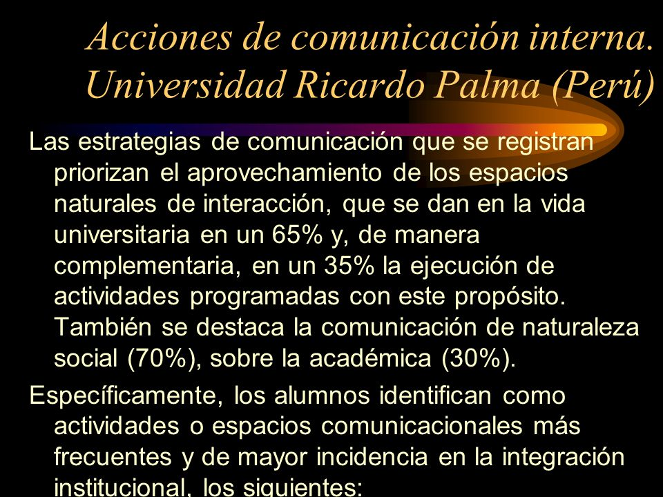 Acciones de comunicación interna. Universidad Ricardo Palma (Perú)