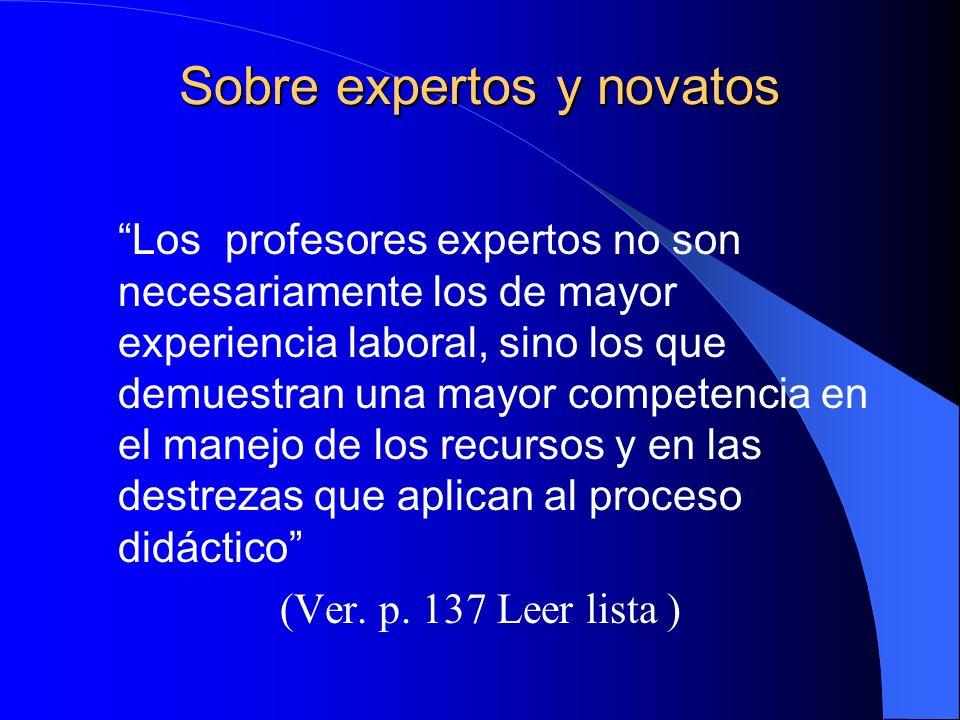 Sobre expertos y novatos
