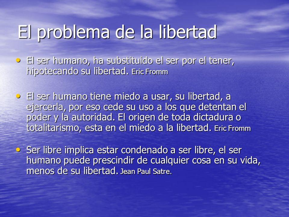 El problema de la libertad