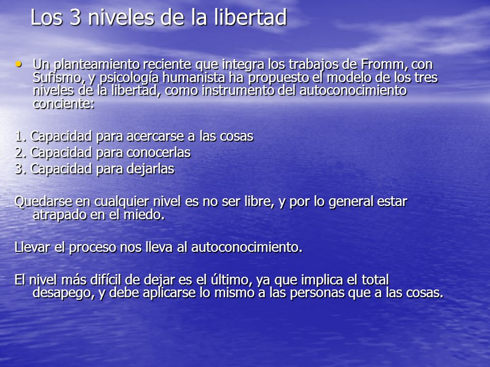 Los 3 niveles de la libertad