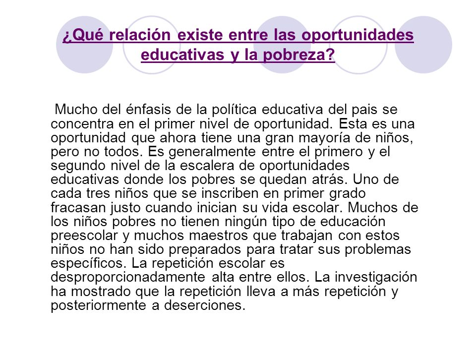 ¿Qué relación existe entre las oportunidades educativas y la pobreza