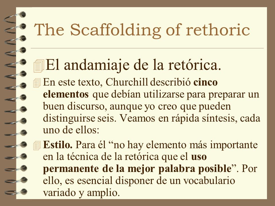 The Scaffolding of rethoric