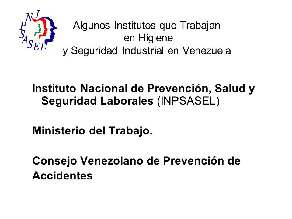 Ministerio del Trabajo. Consejo Venezolano de Prevención de Accidentes