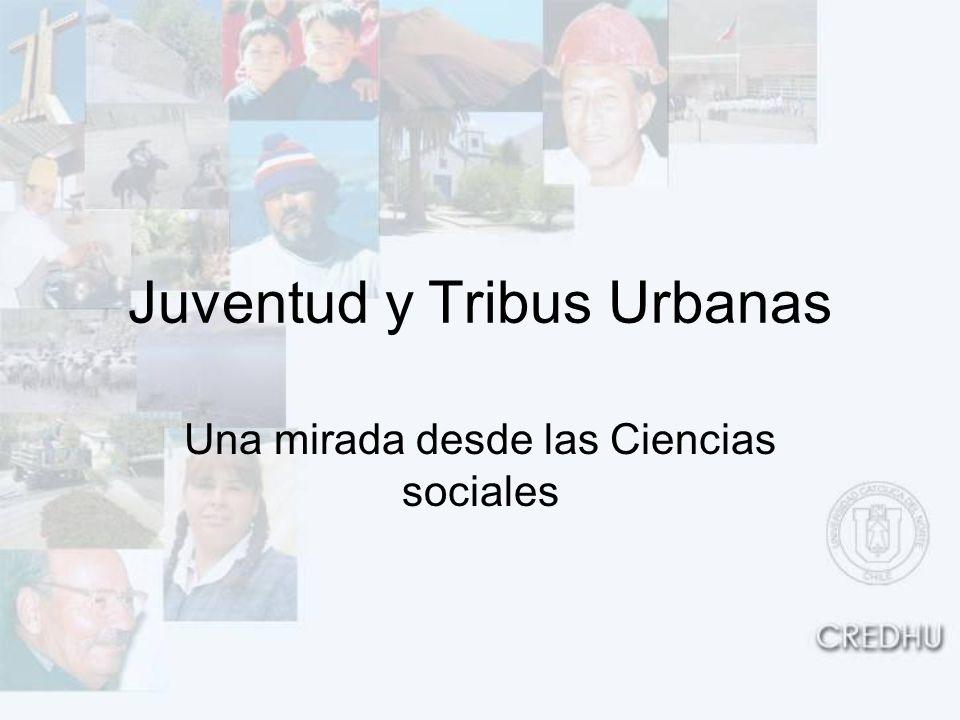 Juventud y Tribus Urbanas