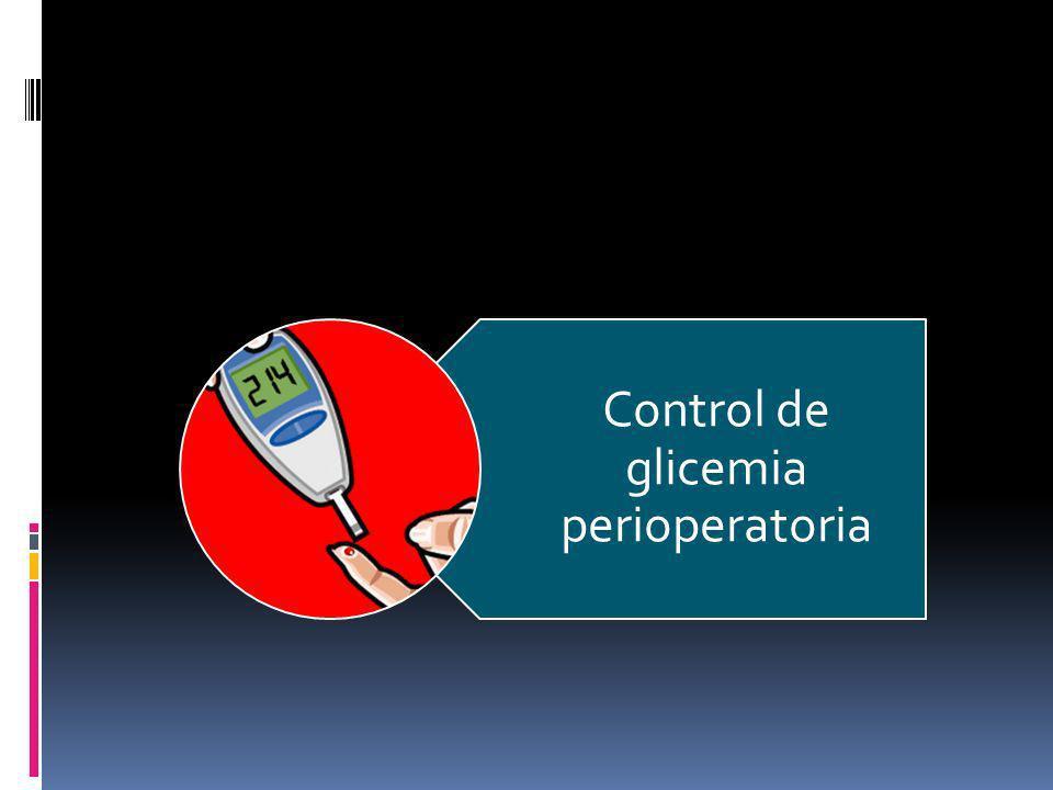 Control de glicemia perioperatoria