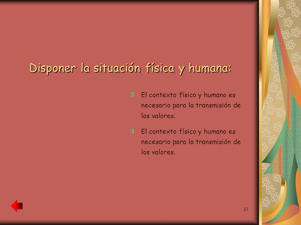 Disponer la situación física y humana: