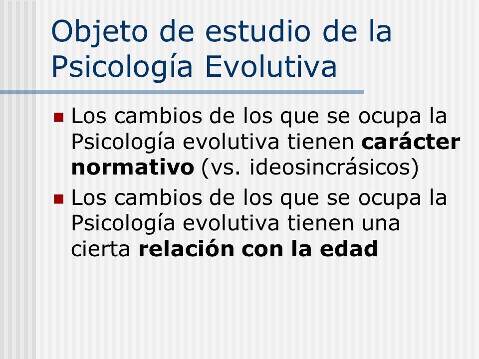 Objeto de estudio de la Psicología Evolutiva