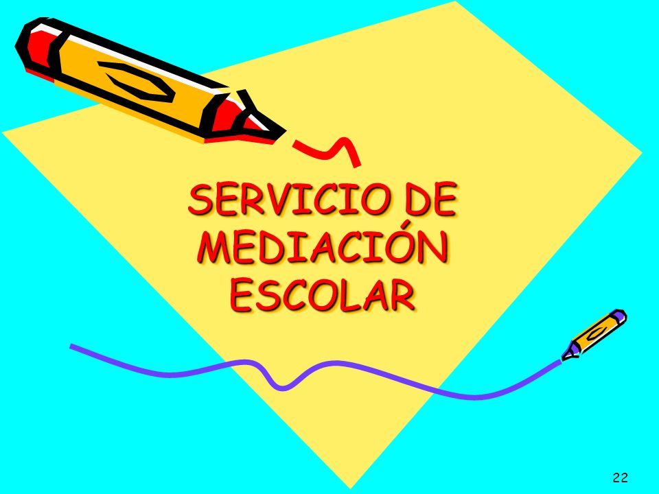 SERVICIO DE MEDIACIÓN ESCOLAR