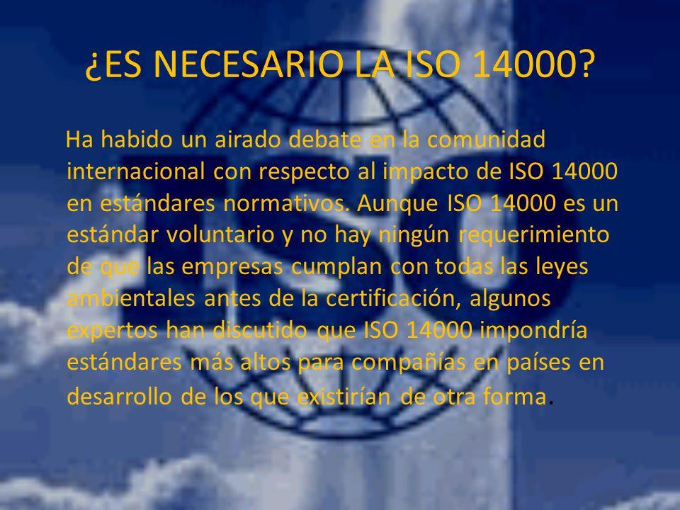 ¿ES NECESARIO LA ISO 14000