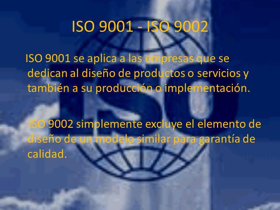 ISO 9001 - ISO 9002