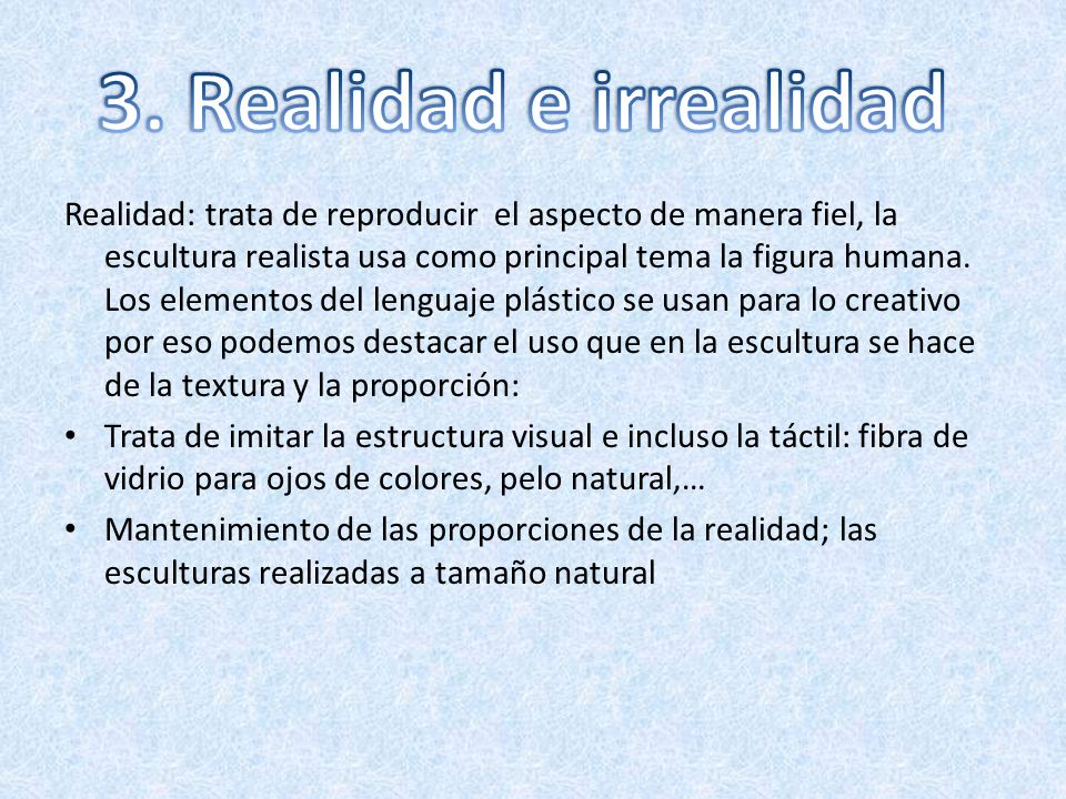 3. Realidad e irrealidad