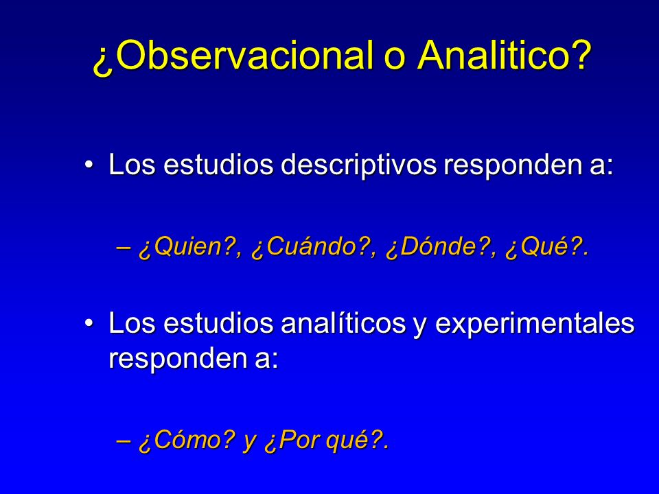 ¿Observacional o Analitico