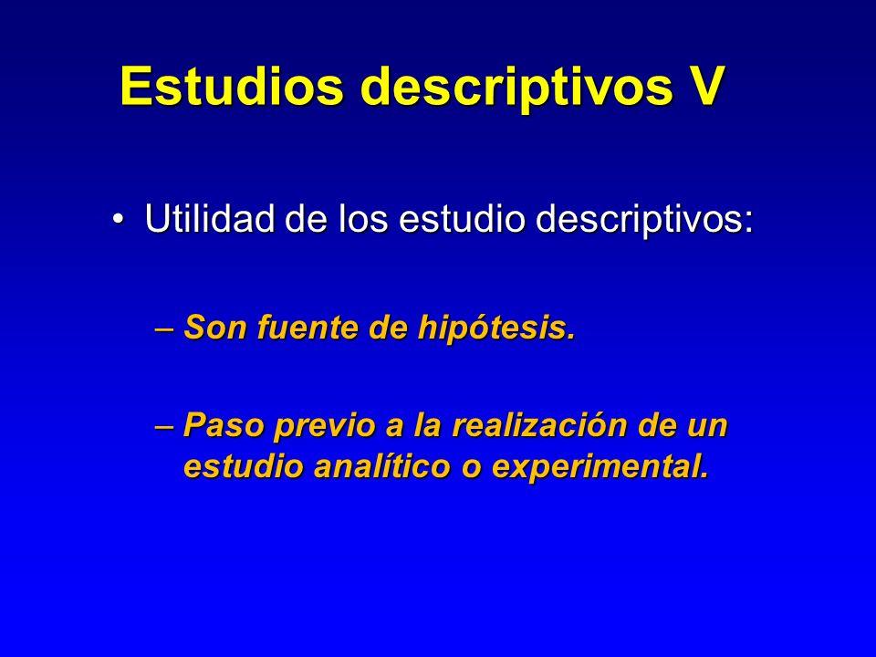 Estudios descriptivos V