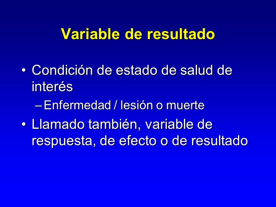 Variable de resultado Condición de estado de salud de interés