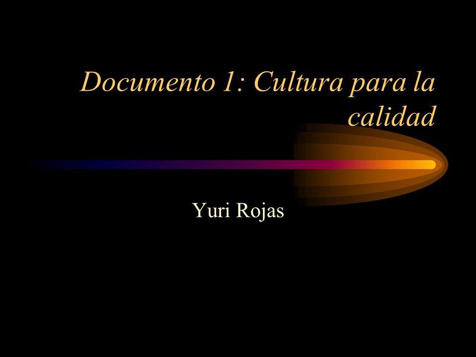 Documento 1: Cultura para la calidad