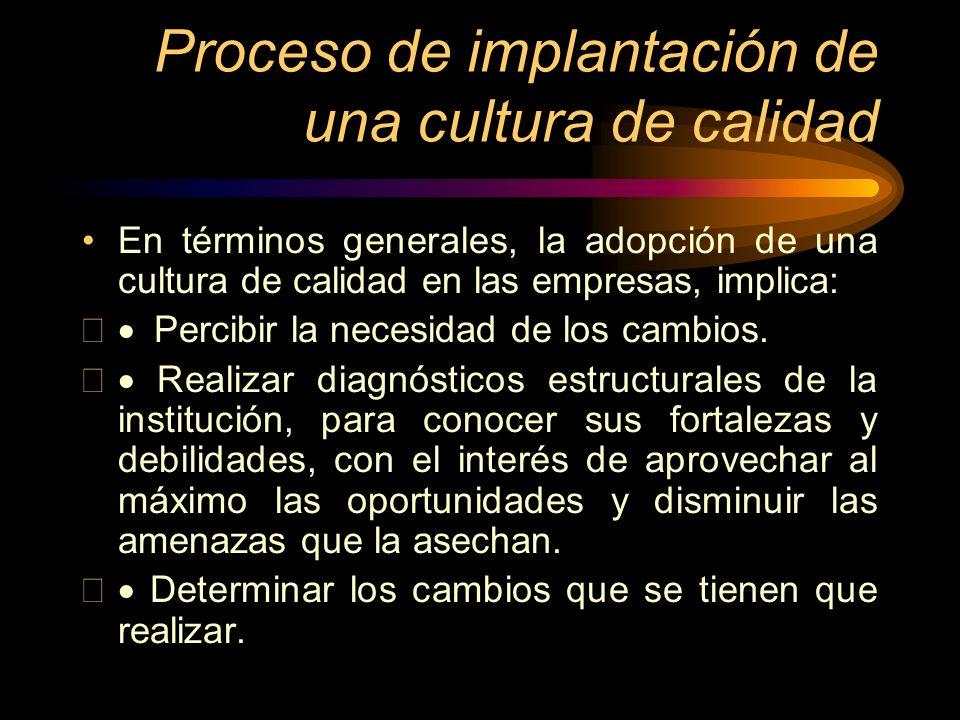 Proceso de implantación de una cultura de calidad