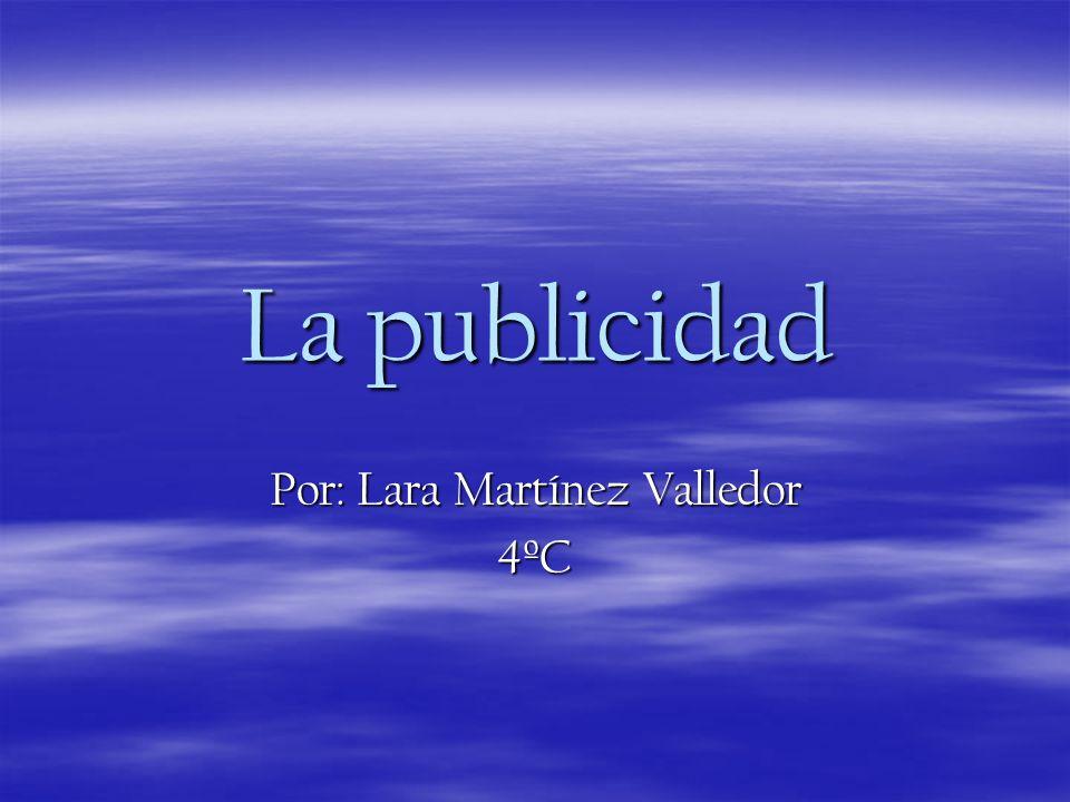 Por: Lara Martínez Valledor 4ºC