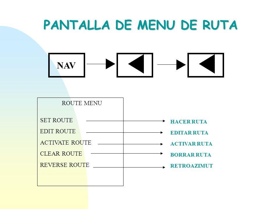 PANTALLA DE MENU DE RUTA